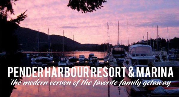 Pender Harbour Resort - the modern version of the family getaway on the sunshine coast